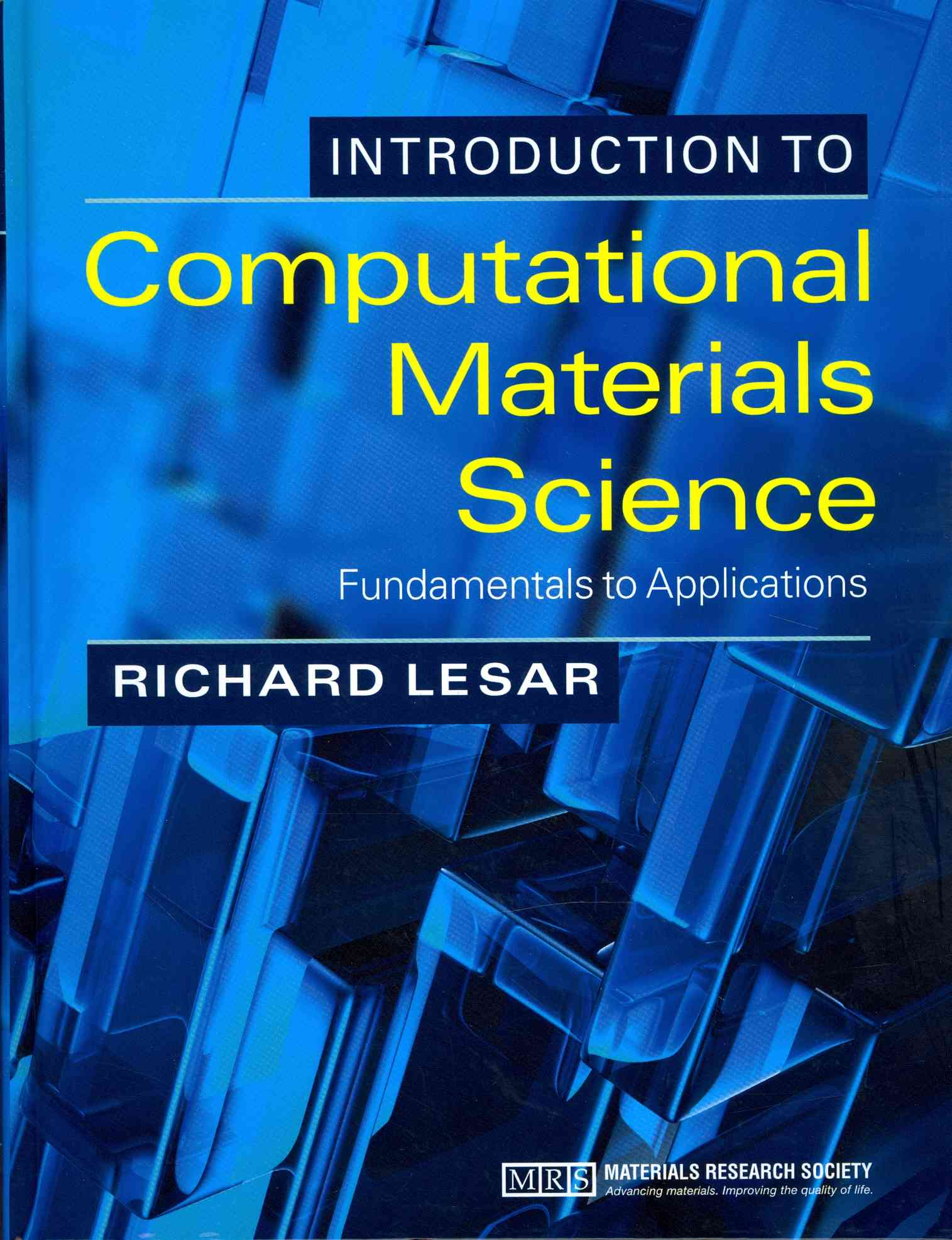 Introduction to Computational Materials Science By Lesar, Richard
