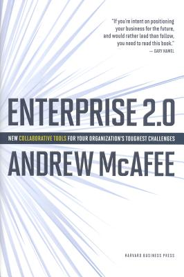 Enterprise 2.0 By McAfee, Andrew
