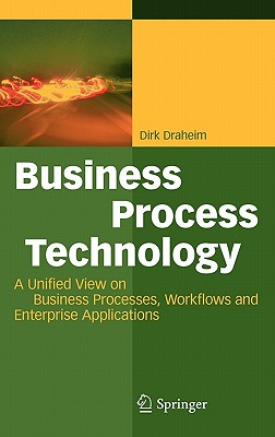 Business Process Technology By Draheim, Dirk